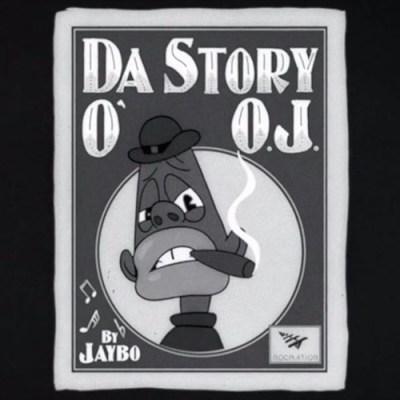 Ball J – The Story Of OJ