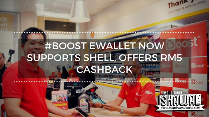 Boost eWallet now supports Shell, offers RM5 cashback