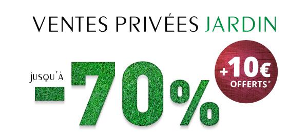 Ventes Privées de produits de jardin, d'aménagement extérieur et d'outillage. Jusqu'à 70% de réduction