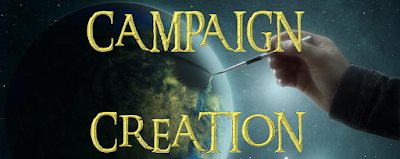 http://edthebard.blogspot.com/2017/01/the-complete-campaign-creation.html
