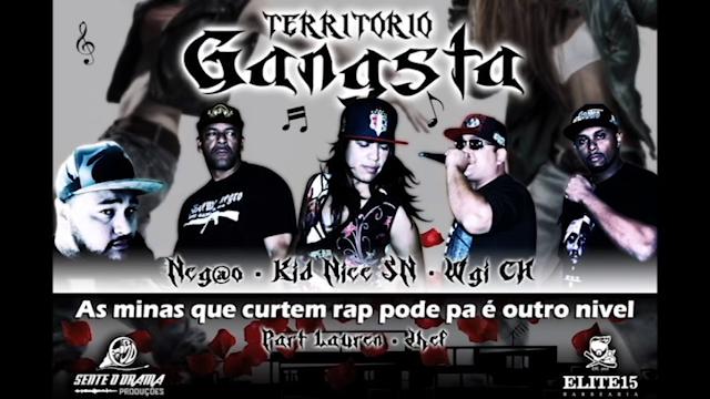 """As Minas que Curtem Rap é Outro Nível """" Território Gangsta"""" Part. Jhef & Lauren"""