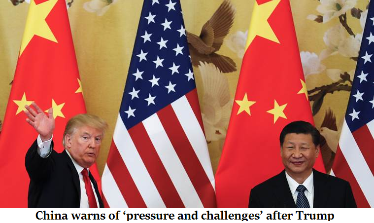 China warns of 'pressure and challenges' after Trump