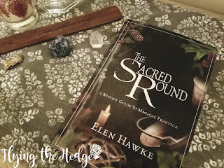 Book Review: The Sacred Round, A Witch's Guide to Magical Practice by Elen Hawke