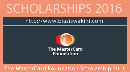 The MasterCard Foundation Scholarship 2016