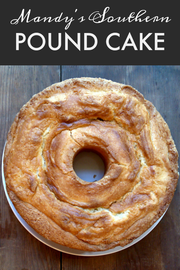 Mandy's Pound Cake | A tried-and-true classic Southern pound cake recipe that's never dry and always the perfect texture with hints of vanilla and lemon.