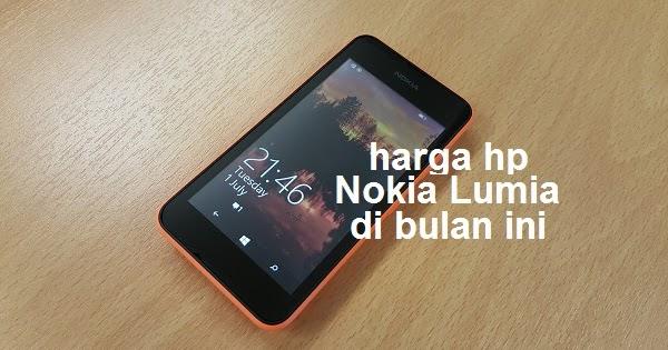 Harga Hp Nokia Lumia Baru Dan Bekas