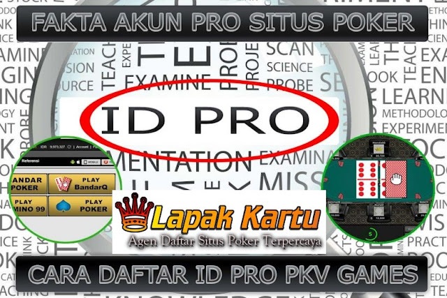 Cara Mendapatkan ID PRO Pkv Games di Agen Poker Terpercaya - Jagadpoker