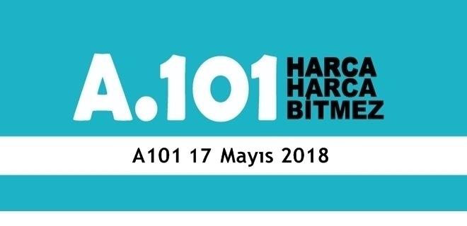 A101 17 Mayıs 2018 aktüel ürünler kataloğu