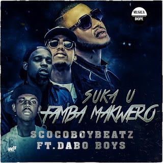 Scoco-Boy-Beatz-Suka-U-Famba-Makwero