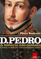 Dom Pedro - A história não contada