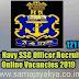 Indian Navy SSC Officer Recruitment Online Vacancies 2019