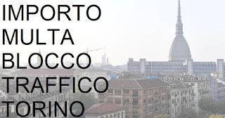 Importo sanzione blocco del traffico a Torino