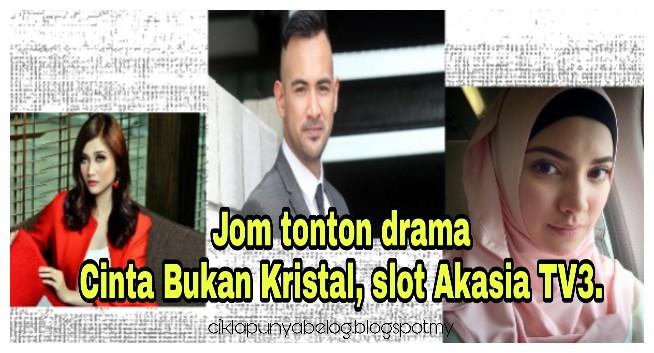Mungkinkah fenomena Husna berulang kembali? Jom tonton drama Cinta Bukan Kristal, slot Akasia TV3.