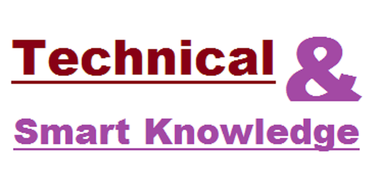 Technical & Smart Knowledge