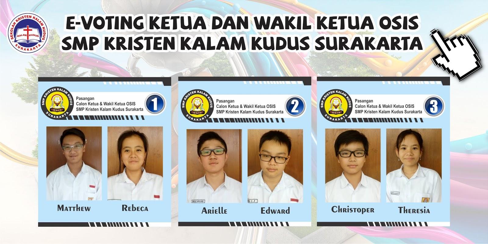 Putaran Final Pemilihan Ketua dan Wakil Ketua OSIS SMP Kristen Kalam Kudus Surakarta
