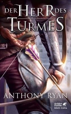 Bücherblog. Rezension. Buchcover. Der Herr des Turmes (Band 2) von Anthony Ryan. High Fantasy.