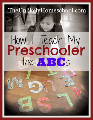How I Teach My Preschooler the ABCs-The Unlikely Homeschool