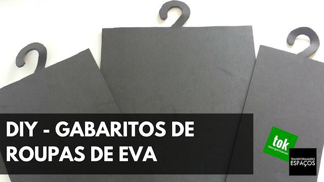 DIY - Gabarito para dobras de roupas de EVA