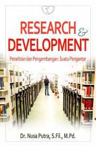 Buku Research and Development - Penelitian dan Pengembangan