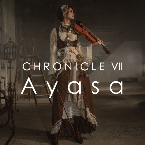 Ayasa - CHRONICLE VII rar