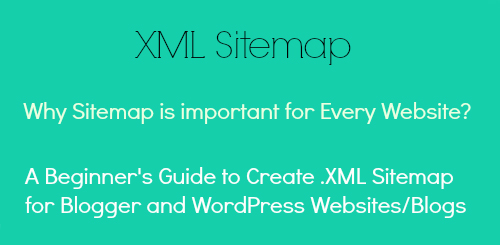how to create xml sitemap for blogger wordpress blogs blogger