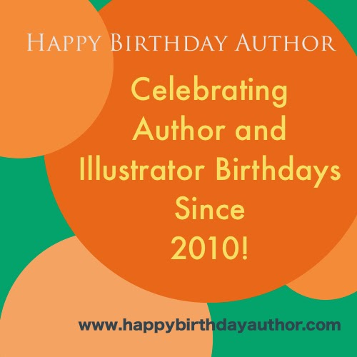 Author and Illustrator Birthdays Since 2010!