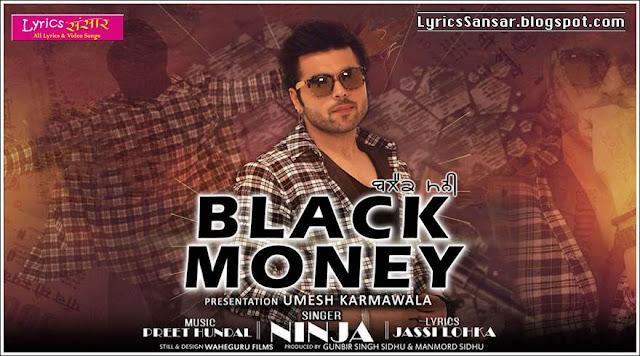 BLACK MONEY LYRICS : NINJA | Preet Hundal