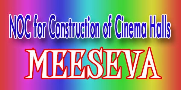 NOC for Construction of Cinema Halls Apply