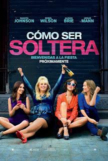 [PELÍCULAS] Cómo Ser Soltera - How To Be Single.