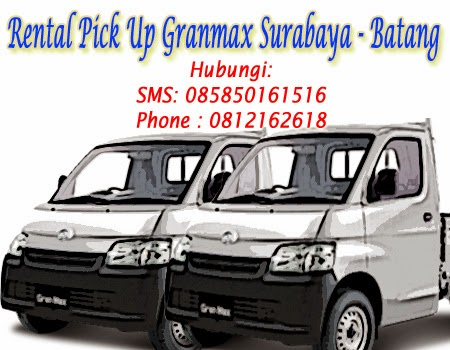 Rental Pick Up Granmax Surabaya-Batang