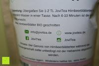 Zubereitung: JoviTea® Himbeerblättertee BIO 80g z.B. zur Unterstützung der Geburtsvorbereitung - 100% natürlich und ohne Zusatz von Zucker. Aus Biologischem Anbau. Zutaten: Himbeerblätter