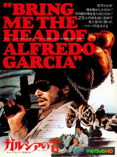 Mang Cái Đầu Alfredo Garcia Về Cho Ta