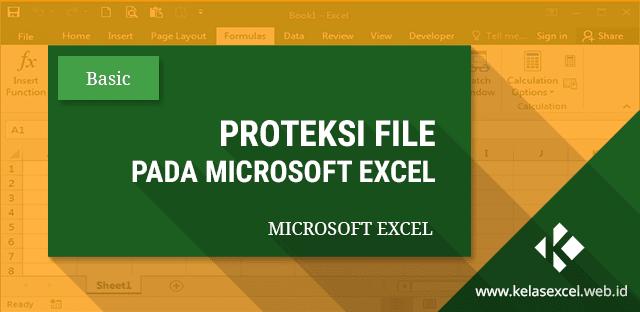 Cara Memproteksi Cell, Sheet, dan Workbook atau File Excel