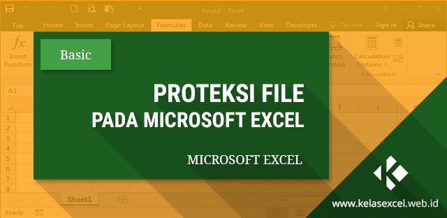 Cara Memproteksi File Excel