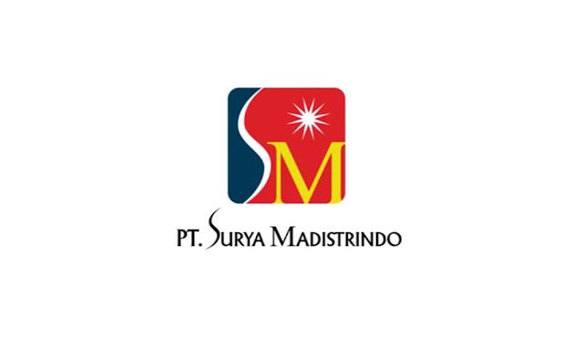 Lowongan Kerja Terbaru PT Surya Madistrindo (SM)