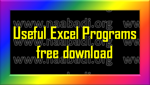 Useful Excel Programs for Teachers (www.naabadi.org)