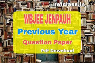 WBJEE JENPAUH Previous Year Question Paper Pdf Download | JENPAUH 2019 Question Paper