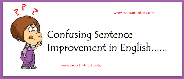 Confusing Sentence Improvements for SSC CGL