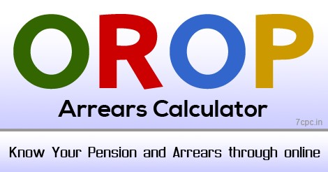 OROP-ARREARS-CALCULATOR-PENSION-7CPC