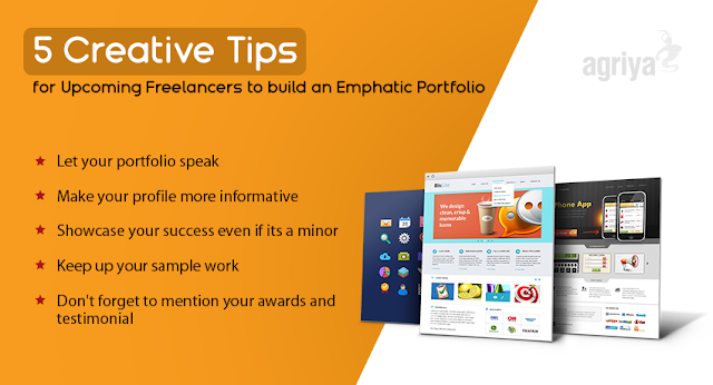5 Creative Tips For Upcoming Freelancers To Build An Emphatic Portfolio