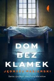 http://lubimyczytac.pl/ksiazka/4846262/dom-bez-klamek