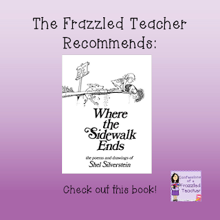 The Frazzled Teacher Recommends: Where the Sidewalk Ends