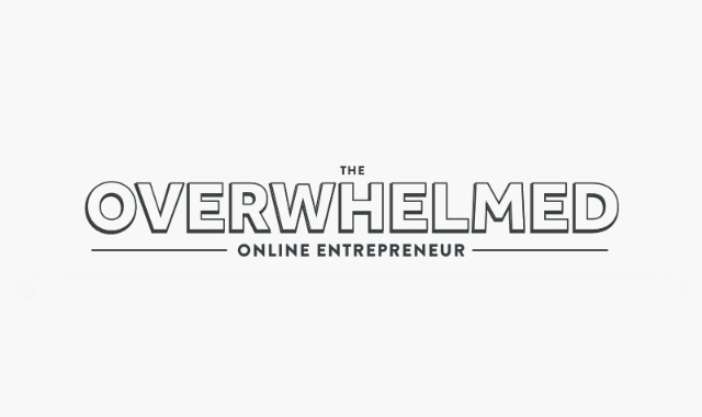 The Overwhelmed Online Entrepreneur