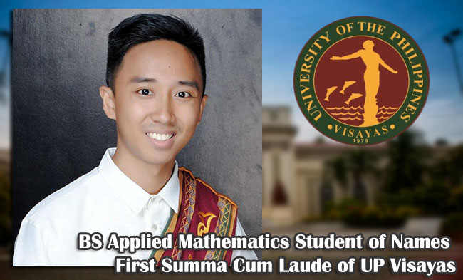 BS Applied Mathematics Student of Names First Summa Cum Laude of UP Visayas