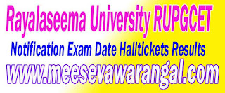 Rayalaseema University RUPGCET  Application Form Notification Exam Date Halltickets Results