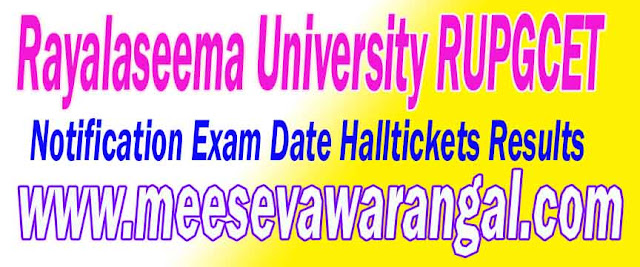 Rayalaseema University RUPGCET  Application Form Notification Exam Date Halltickets Results