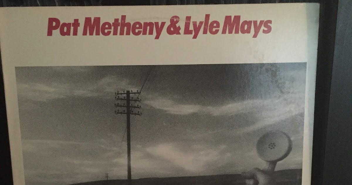 kansas city to lawrence vinyl records pat metheny lyle mays as falls wichita so falls. Black Bedroom Furniture Sets. Home Design Ideas