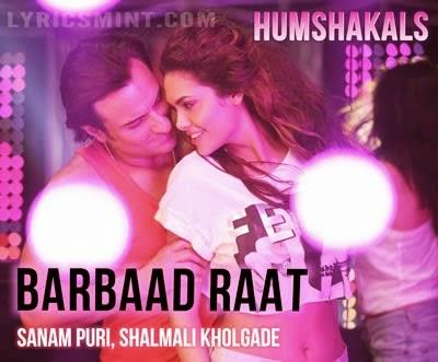 Barbaad Raat – Humshakals 2014 Official Song 720p HD