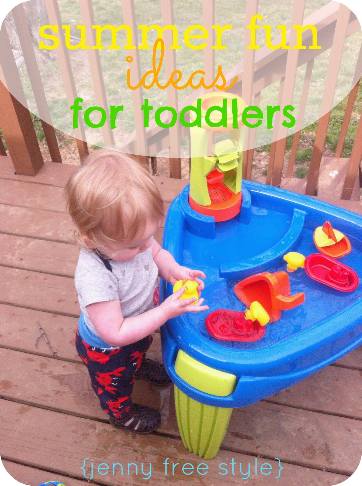{Jenny Free Style}: summer fun ideas for toddlers