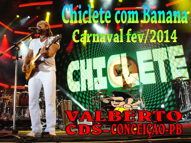cd chiclete com banana 2014